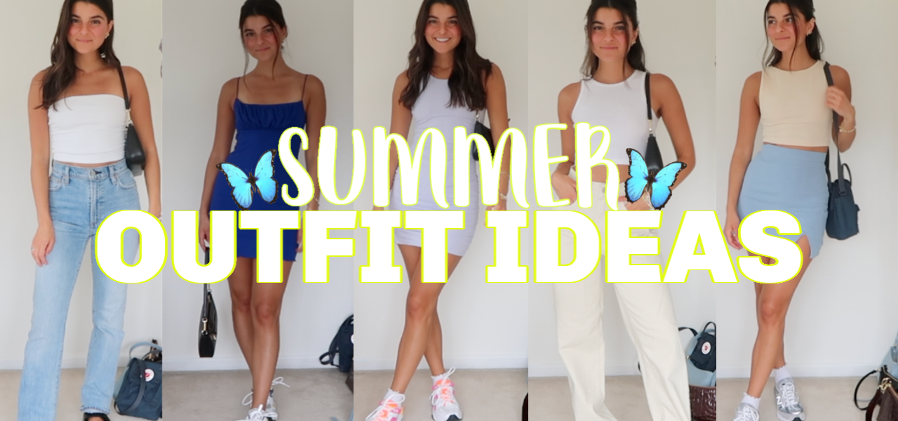 SUMMER OUTFIT IDEAS | casual and dressy