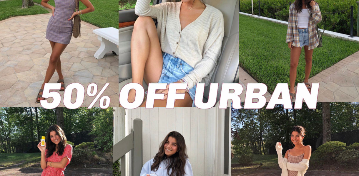 URBAN 50% OFF TODAY ONLY